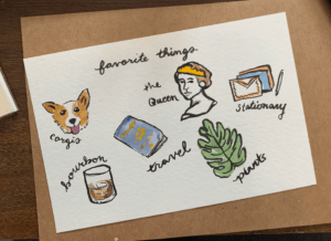 favorite things, corgi, the queen, stationary, bourbon, travel, and plants