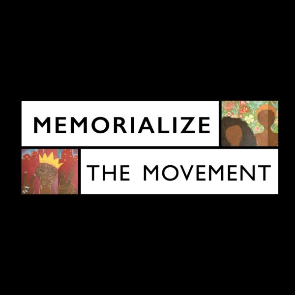 Memorialize the Movement